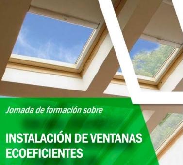 jornada sobre instalación de ventanas eficientes y ecoeficientes